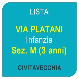 """Online la lista """"VIA PLATANI"""" Scuola dell'Infanzia Sez. M – 3anni – CIVITAVECCHIA (RM)"""