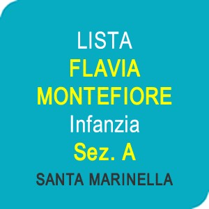 """Online la lista """"FLAVIA MONTEFIORE"""" Scuola dell'Infanzia Sez. A – SANTA MARINELLA (RM)"""